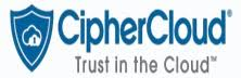 CipherCloud: Bringing Greater Visibility into Cloud